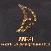 DFA Work In Progress Live at NearFest 2000