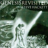 Steve Hackett - Genesis Revisited