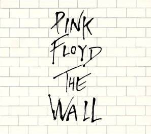 Pink Floyd - The Wall  -  פינק פלויד החומה