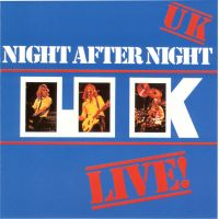 UK - Night After Night - Live