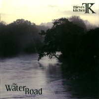 Thieves' Kitchen - The Water Road